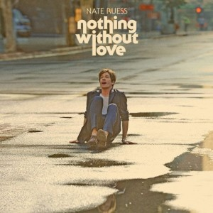 """Nate Ruess artwork for """"Nothing Without Love"""" single"""