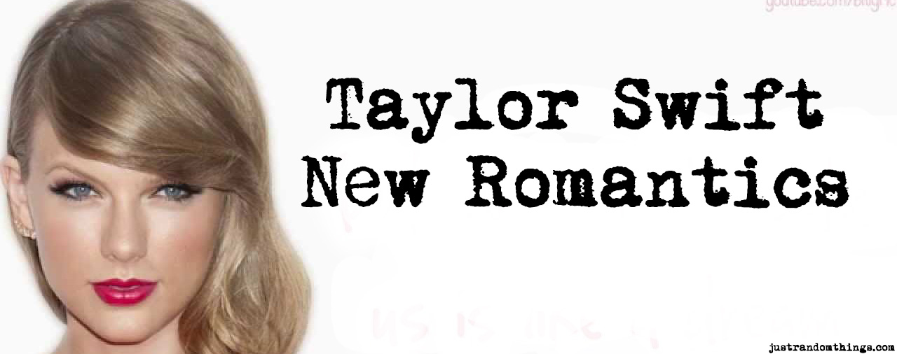 taylor swift new romantics single 1989 deluxe edition
