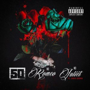 "Cover art for ""No Romeo No Juliet"" track by 50 Cent featuring Chris Brown"