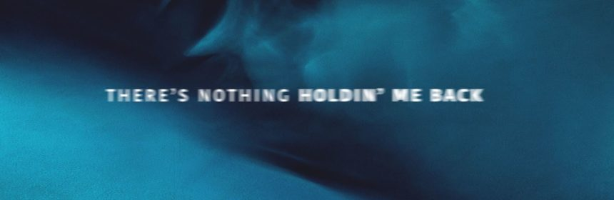 shawn mendes there's nothing holdin' me back lyrics review