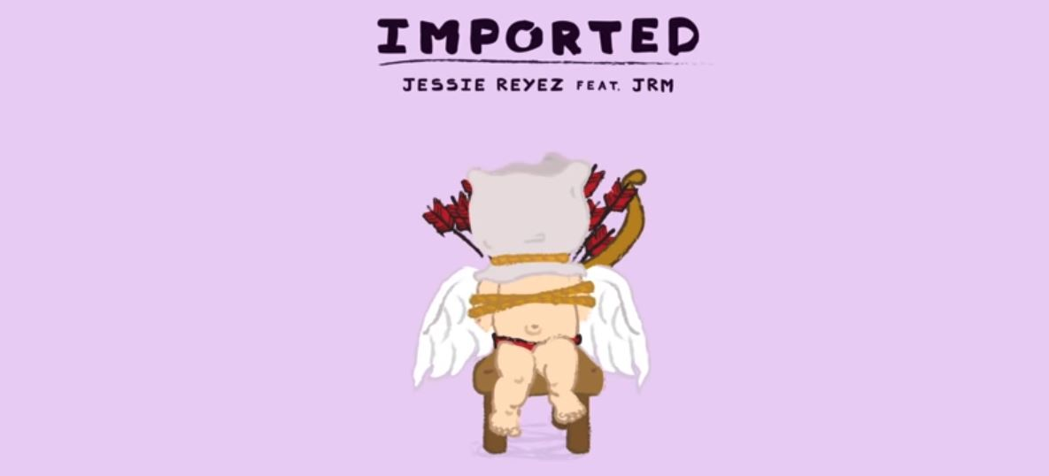 jessie reyez imported jrm single lyrics review