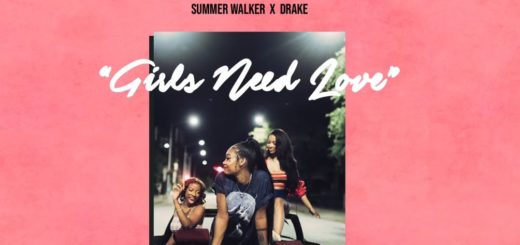 summer walker girls need love remix drake
