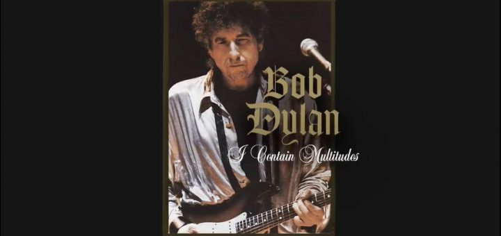 bob dylan i contain multitudes